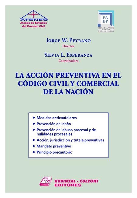 La acción preventiva en el Código Civil y Comercial de la Nación